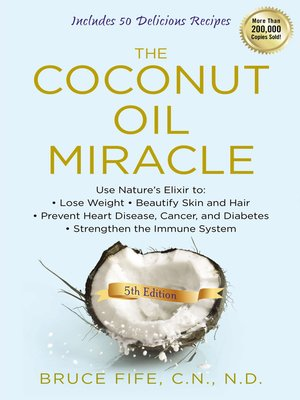 cover image of The Coconut Oil Miracle