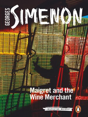 cover image of Maigret and the Wine Merchant