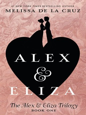 cover image of Alex and Eliza, A Love Story