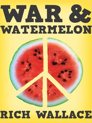 cover image of War and Watermelon