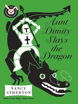cover image of Aunt Dimity Slays the Dragon