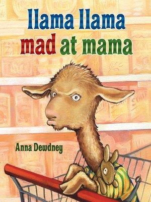 cover image of Llama Llama Mad at Mama