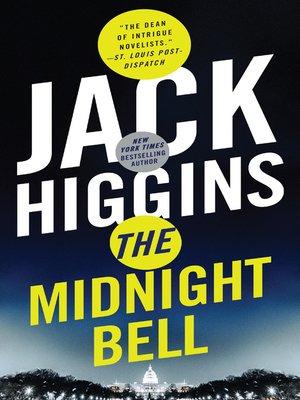 Jack higgins overdrive rakuten overdrive ebooks audiobooks the midnight bell fandeluxe Document