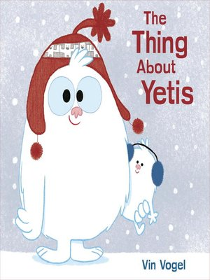 cover image of The Thing About Yetis