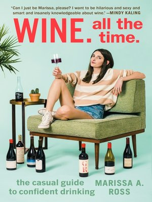 cover image of Wine. All the Time.