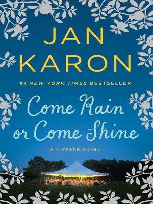 cover image of Come Rain or Come Shine