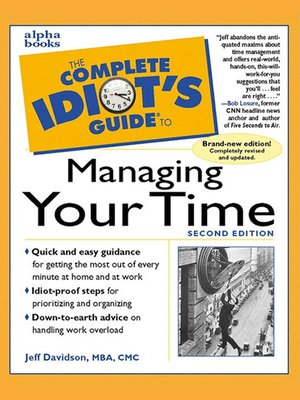cover image of The Complete Idiot's Guide to Managing Your Time