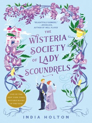cover image of The Wisteria Society of Lady Scoundrels