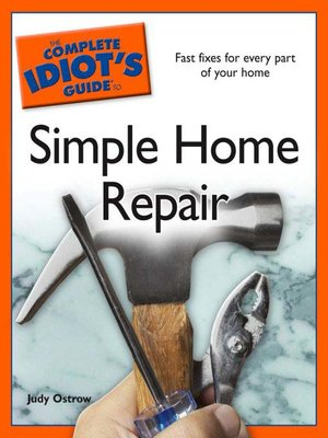 cover image of The Complete Idiot's Guide to Simple Home Repair
