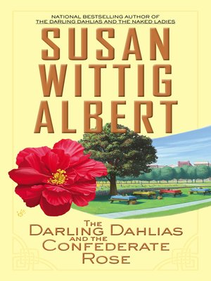 cover image of The Darling Dahlias and the Confederate Rose