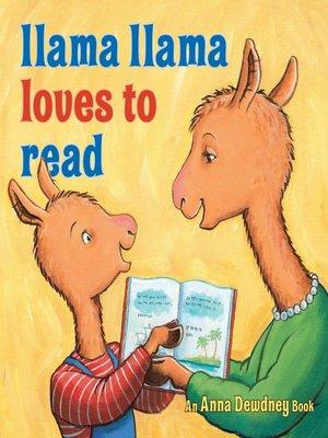 cover image of Llama Llama Loves to Read