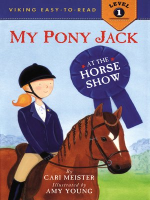 cover image of My Pony Jack at the Horse Show