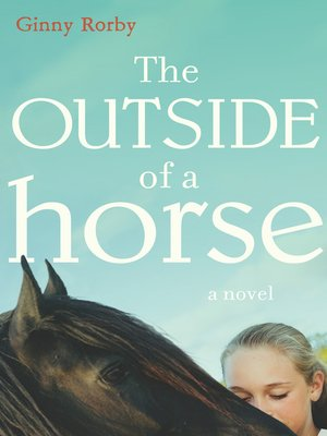 cover image of The Outside of a Horse