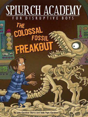 cover image of The Colossal Fossil Freakout