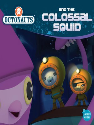 cover image of Octonauts and the Colossal Squid