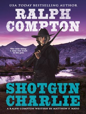cover image of Shotgun Charlie