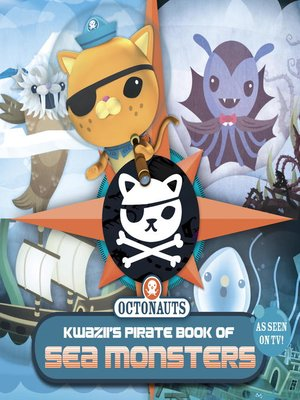 cover image of Kwazii's Pirate Book of Sea Monsters