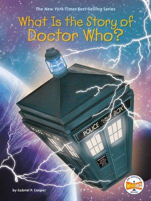 cover image of What Is the Story of Doctor Who?