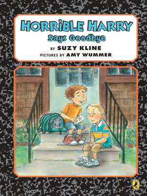 cover image of Horrible Harry Says Goodbye