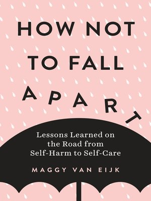 cover image of How Not to Fall Apart