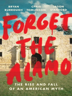 cover image of Forget the Alamo