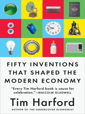 cover image of Fifty Inventions That Shaped the Modern Economy