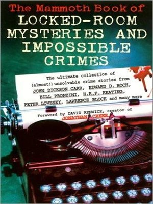 cover image of The Mammoth Book of Locked Room Mysteries & Impossible Crimes