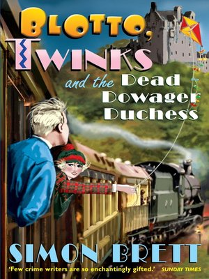 cover image of Blotto, Twinks and the Dead Dowager Duchess