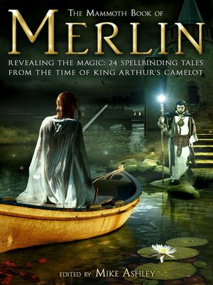 cover image of The Mammoth Book of Merlin