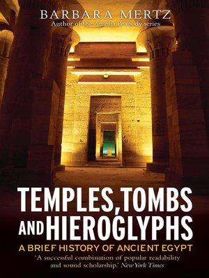 cover image of Temples, Tombs and Hieroglyphs, a Brief History of Ancient Egypt