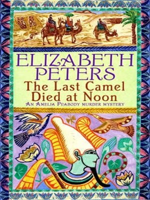 cover image of The Last Camel Died at Noon