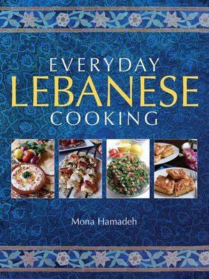 cover image of Everyday Lebanese Cooking