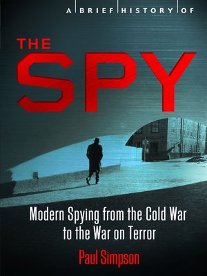cover image of A Brief History of the Spy