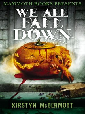 cover image of Mammoth Books Presents We All Fall Down