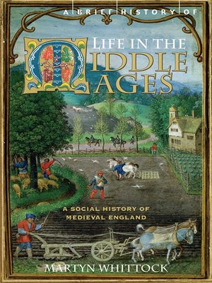 cover image of A Brief History of Life in the Middle Ages
