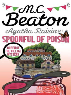 cover image of Agatha Raisin and a Spoonful of Poison