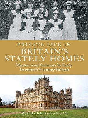 cover image of Private Life in Britain's Stately Homes