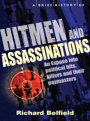 cover image of A Brief History of Hitmen and Assassinations