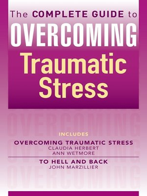 cover image of The Complete Guide to Overcoming Traumatic Stress