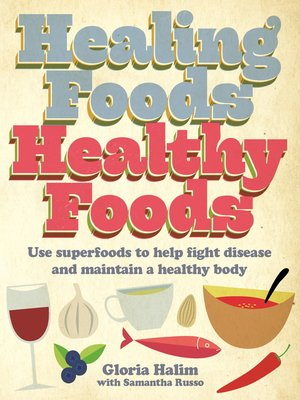 cover image of Healing Foods, Healthy Foods