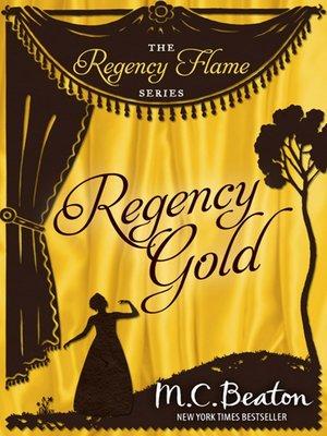 cover image of Regency Gold
