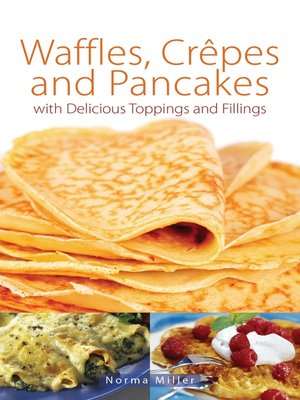 cover image of Waffles, Crepes and Pancakes