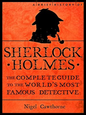 cover image of A Brief History of Sherlock Holmes