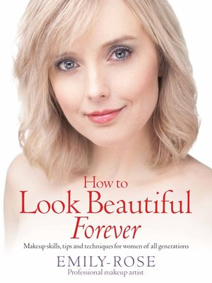cover image of How to Look Beautiful Forever