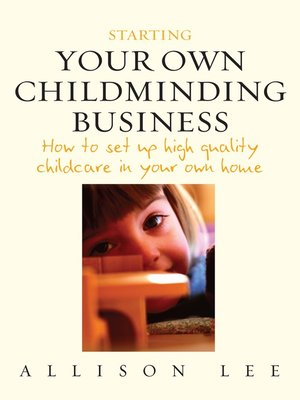 cover image of Starting your Own Childminding Business