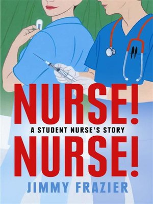 cover image of Nurse! Nurse!