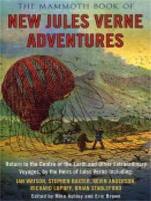 cover image of The Mammoth Book of New Jules Verne Stories