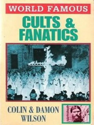 cover image of World Famous Cults and Fanatics