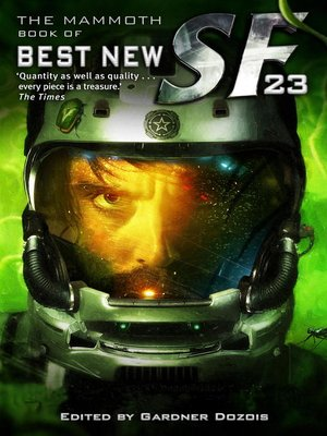 cover image of The Mammoth Book of Best New SF 23