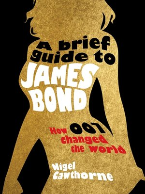 cover image of A Brief Guide to James Bond